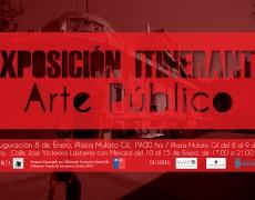 Exposición Itinerante Arte Público del 8 al 15 de enero 2014 en Plaza Mulato Gil y Calle José Victorino Lastarria